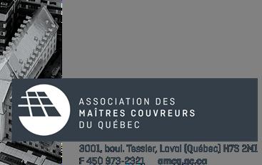 Association des Maîtres-Couvreurs du Québec (AMCQ)
